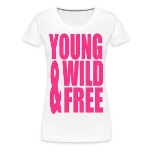 young wild & free - Vrouwen Premium T-shirt