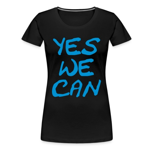 Yes we can - Vrouwen Premium T-shirt