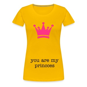 You are my princces - Vrouwen Premium T-shirt