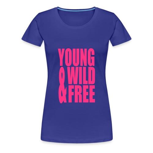 Shirt Young, Wild & Free Blauw - Vrouwen Premium T-shirt