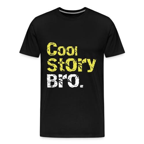 Cool story bro tshirt - Herre premium T-shirt