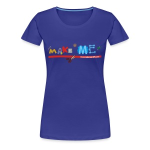 Women's Girlie Make ME T-Shirt +LDIFME Logo - Women's Premium T-Shirt