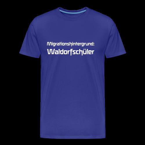 Migrationshintergrund: Waldorfschüler - Männer Premium T-Shirt