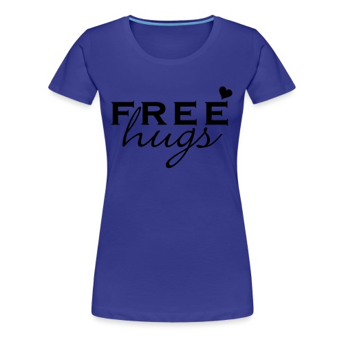 Gratis knuffels t-shirt - Vrouwen Premium T-shirt