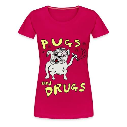 Girls Pugs on Drugs - Women's Premium T-Shirt