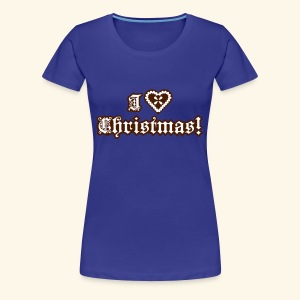 I ♥ Christmas!, Lady - Frauen Premium T-Shirt