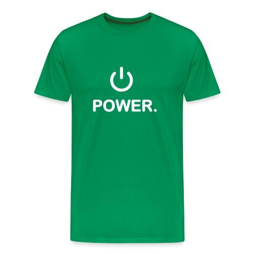 Power. - Men's Premium T-Shirt
