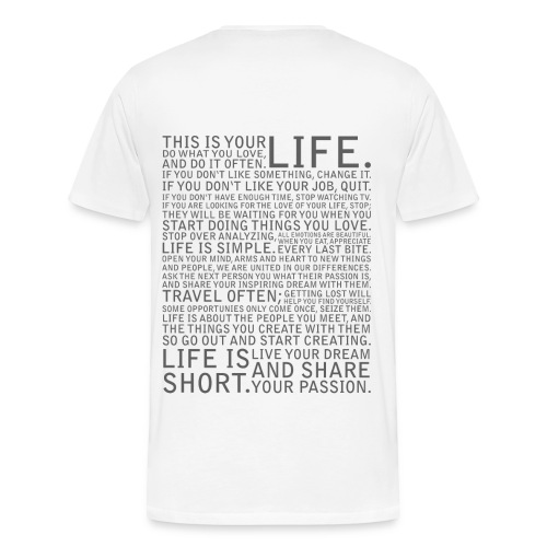This is your LIFE! - Männer Premium T-Shirt