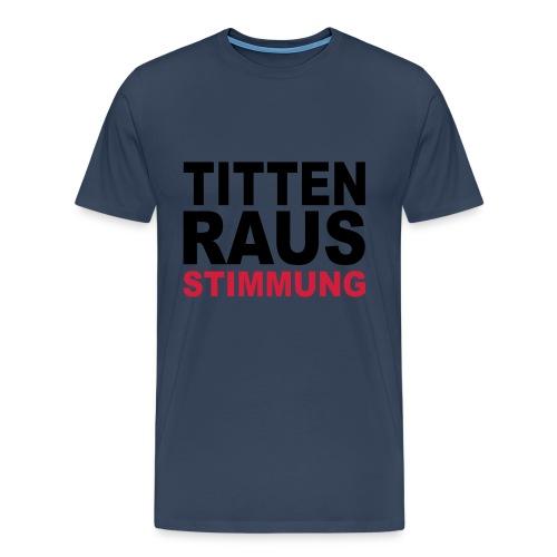 MÄNNERABEND - Männer Premium T-Shirt
