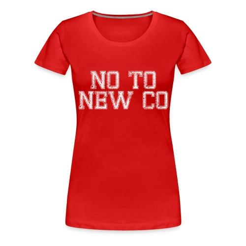 No To New Co - Women's Premium T-Shirt