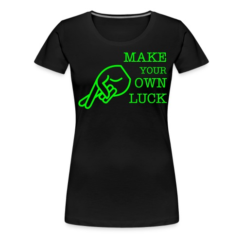 luck - Women's Premium T-Shirt