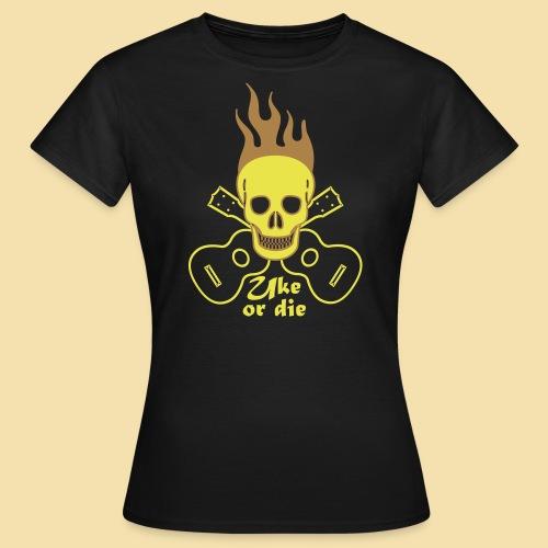 Girlshirt: Burning Skul Uke or die (Motiv: gelb/ light brown) - Frauen T-Shirt