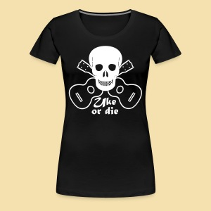 XL Girlshirt: Uke or die black (Motiv: Weis) - Frauen Premium T-Shirt