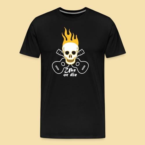 XL Menshirt: Burning Skul Uke or die (Motiv: weiß/gelb) - Männer Premium T-Shirt
