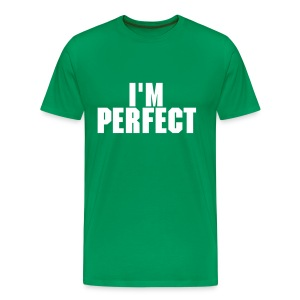 I'M PERFECT MALE SHIRT - Men's Premium T-Shirt