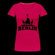 T-Shirts ~ Frauen Premium T-Shirt ~ Berlin T-Shirt Frauen