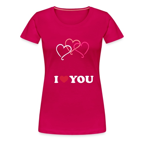 I LOVE YOU - Vrouwen Premium T-shirt
