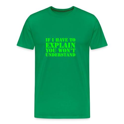 EXPLAIN - Men's Premium T-Shirt