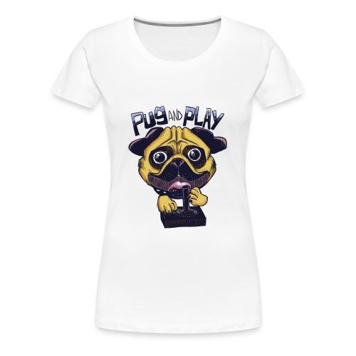 Pug & Play - Maglietta Premium da donna
