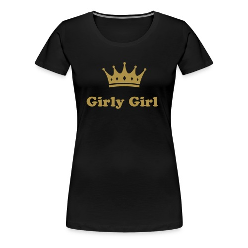 Girly girl t-shirt (front+back design) - Women's Premium T-Shirt
