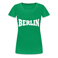 T-Shirts ~ Frauen Premium T-Shirt ~ Berlin Girlieshirt Frauen