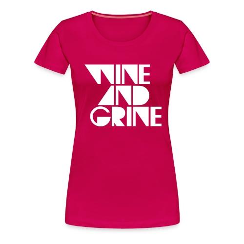 Wine & Grine White Logo Tee - Women's Premium T-Shirt