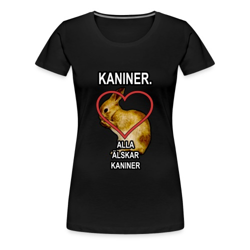 Kaniner T-shirt (Woman) - Women's Premium T-Shirt