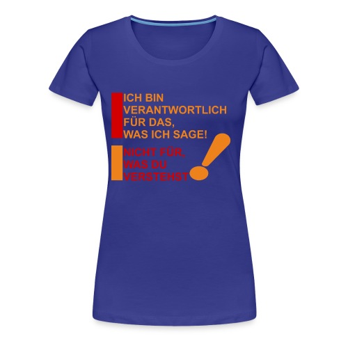 Verantwortlich - Frauen Premium T-Shirt