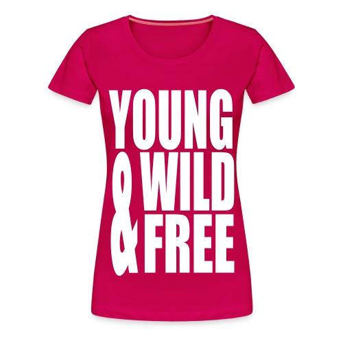 Wild And Free Tee - Women's Premium T-Shirt
