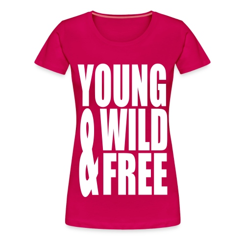 Wild And Free Tee - Women's Premium T-Shirt