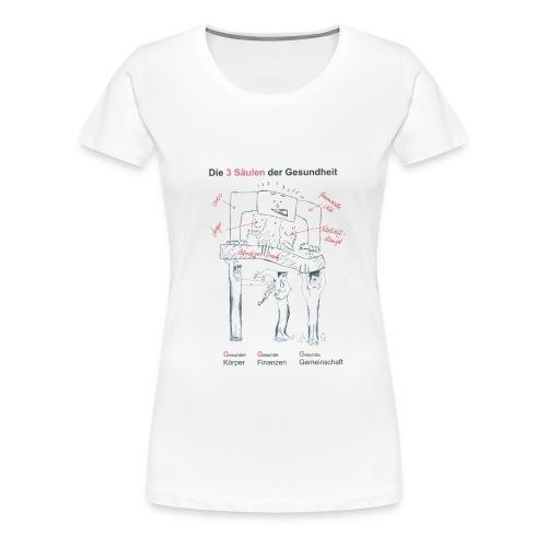 Die 3 Säulen der Gesundheit T-Shirt Girlieshirt; Frauen - Frauen Premium T-Shirt