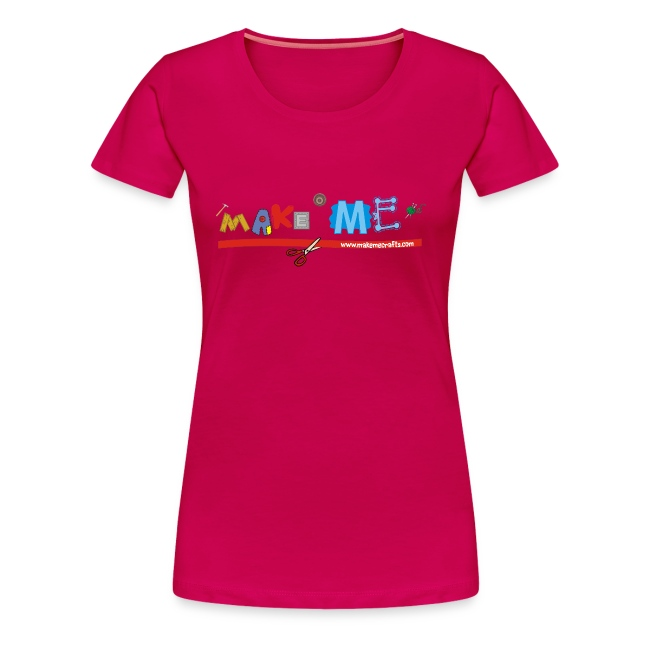 Women's Classic Make ME T-Shirt +LDIFME Logo