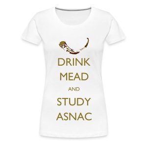 Drink Mead and study - Women's Premium T-Shirt