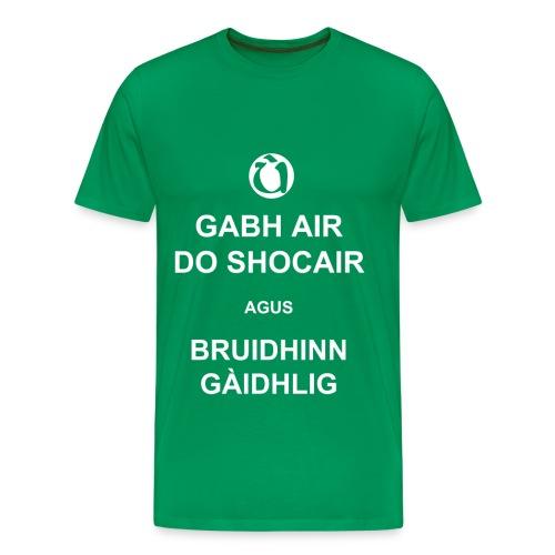 Fireannaich - Gabh air do shocair - Men's Premium T-Shirt