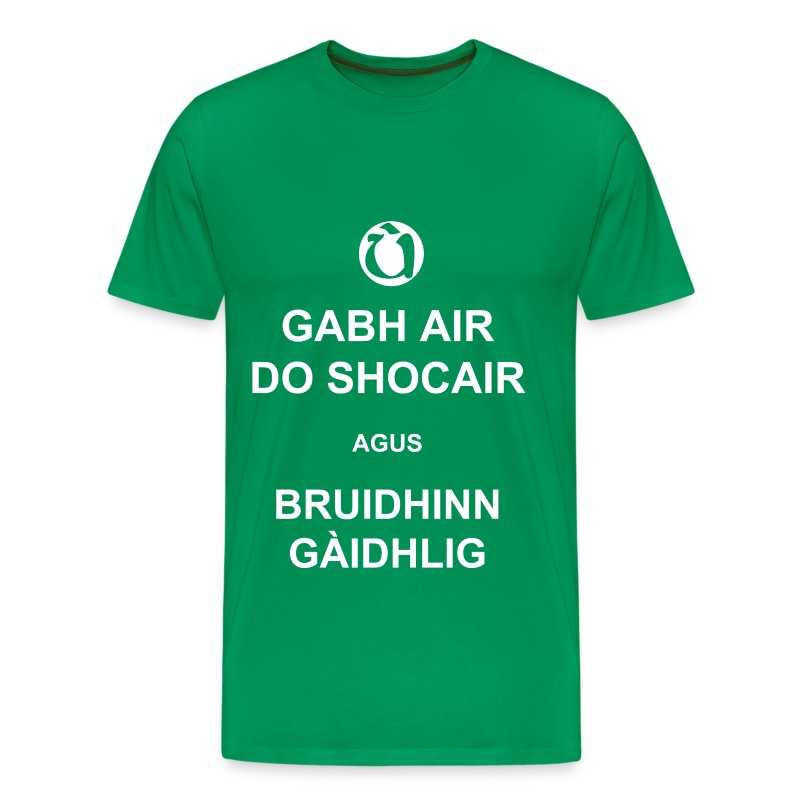 Fireannaich - Gabh air do shocair - Men's Premium T-Shirt