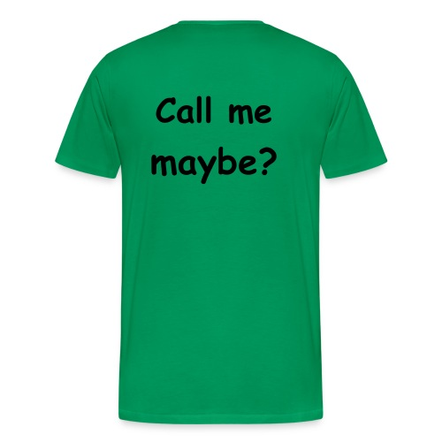 Call me maybe? - Mannen Premium T-shirt