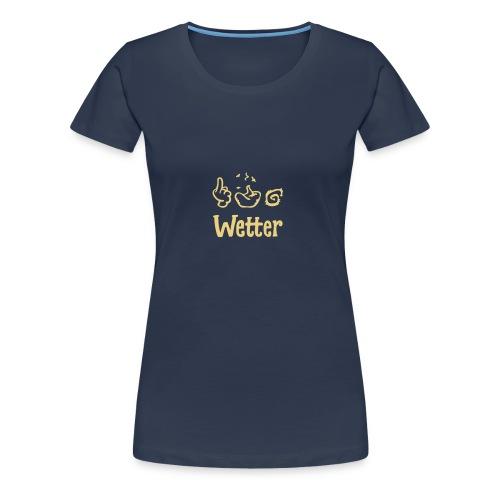 §#&! Wetter  - Frauen Premium T-Shirt