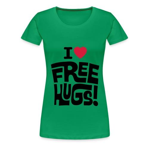 I LOVE FREE HUGS - Women's Premium T-Shirt