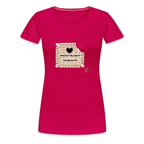 Irresistiblement craquante - T-shirt Premium Femme