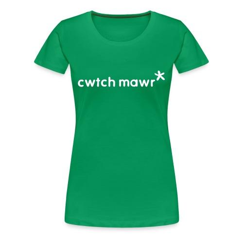 A big wlesh green Cwtch Mawr* - Women's Premium T-Shirt