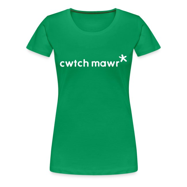 A big wlesh green Cwtch Mawr*