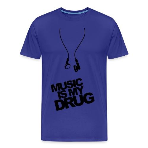 Music is my Drug - Männer Premium T-Shirt