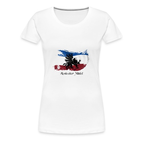 Frauen Shirt Rostocker Mädel - Frauen Premium T-Shirt