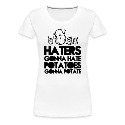 Haters gonna Hate Girlieshirt - Vrouwen Premium T-shirt