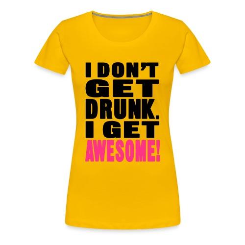 get awesome womens T - Women's Premium T-Shirt