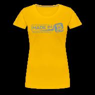 Tee shirts ~ T-shirt Premium Femme ~ Tee Fem.