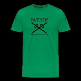 Pathos was a sad musketeer ~ 1850