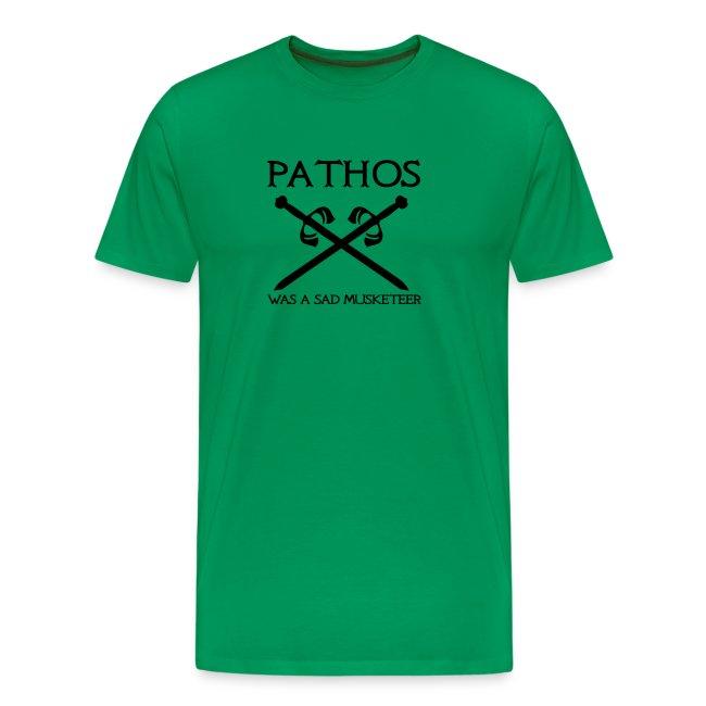 Pathos was a sad musketeer