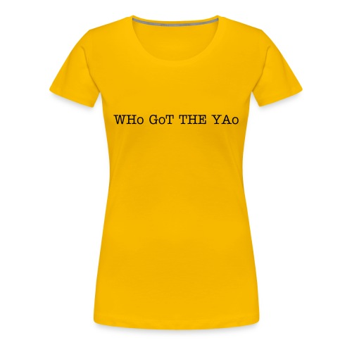 Ladies Yellow WGTY - Women's Premium T-Shirt