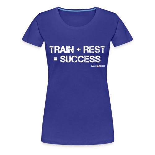 TRAIN+REST=SUCCESS DAM - Premium-T-shirt dam
